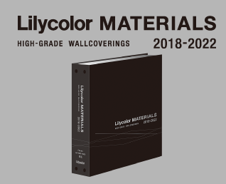 LIlycolor MATERIALS 2018-2022 HIGH-GRADE WALLCOVERINGS